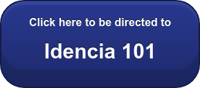 Click here to be directed to  Idencia 101